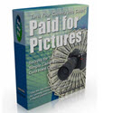 Paid For Pictures - Turn Your Digital Camera Into Cash!